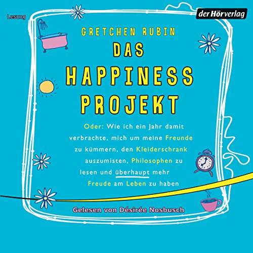 Das Happiness Projekt audiobook cover art