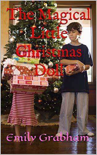 The Magical Little Christmas Doll (English Edition)