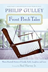 Front Porch Tales: Warm Hearted Stories of Family, Faith, Laughter and Love Kindle Edition