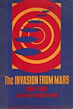 The invasion from Mars: A study in the psychology of panic ; with the complete script of the famous Orson Welles broadcast (Researches in the social, cultural and behavioral sciences)