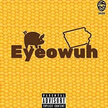 Eyeowuh