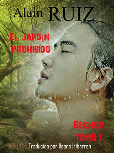 El jardín prohibido, tomo 1 (Bekhor)