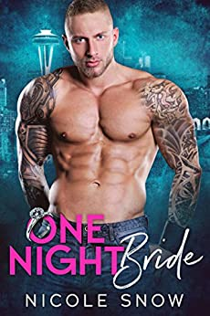 One Night Bride: A Billionaire Fake Marriage Romance (Only Pretend Book 2) by [Nicole Snow]