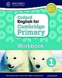 Oxford English for Cambridge Primary. Workbook. Per la Scuola elementare. Con espansione online (Vol. 1) (Op Primary Supplementary Courses)