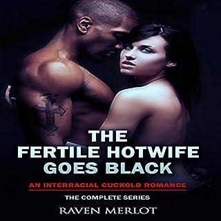 The Fertile Hotwife Goes Black     An Interracial Cuckold Romance (Raven Merlot's Interracial Cuckold Erotic Romance, Book 5)              De :                                                                                                                                 Raven Merlot                               Lu par :                                                                                                                                 Ruby Rivers                      Durée : 5 h et 41 min     Pas de notations     Global 0,0
