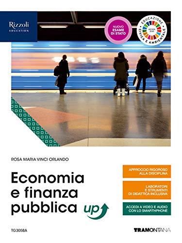 Economia e finanza pubblica up. Per le Scuole superiori. Con e-book. Con espansione online