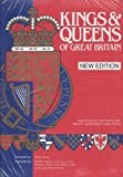 Kings And Queens of Great Britain Wallchart: A Genealogical Chart Showing Their Descent, Relationships & Coats of Arms