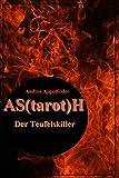 AS(tarot)H: Der Teufelskiller (Die Monsterjäger (Zwischengeschichte) 0) (German Edition)