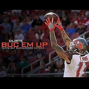 Buc Em Up (Tampa Bay Buccaneers Anthem)