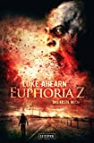 EUPHORIA Z: Zombie-Thriller