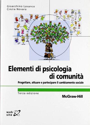 Elementi di psicologia di comunità. Progettare, attuare e partecipare il cambiamento sociale