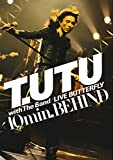 T.UTU with The Band LIVE BUTTERFLY 10min. BEHIND [DVD] image