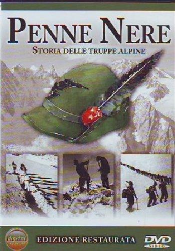 Penne Nere - Storia Delle Truppe Alpine [Italia] [DVD]