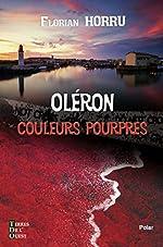 Oléron couleurs pourpres de Florian Horru