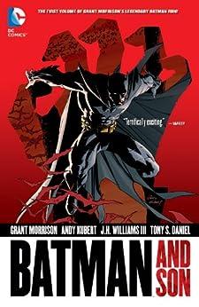 Batman: Batman and Son (Deluxe Edition) (Batman by Grant Morrison series Book 1) by [GRANT MORRISON, ANDY KUBERT, J.H. WILLIAMS III, Andy Kubert, J.H. Williams]