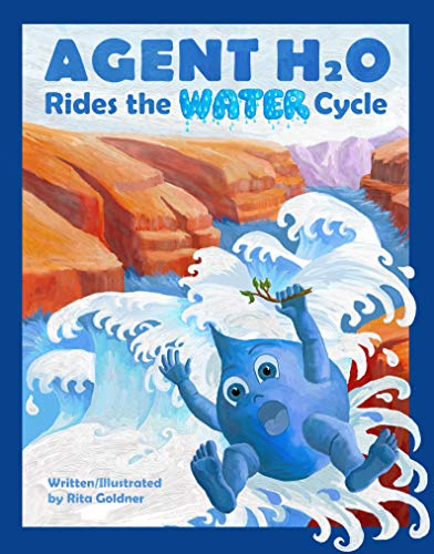 Agent H2O Rides the Water Cycle (English Edition)