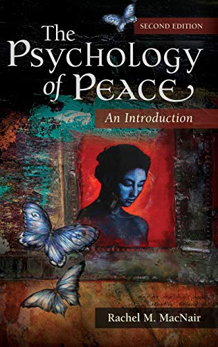 The Psychology of Peace: An Introduction