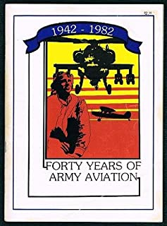 Forty Years of Army Aviation 1942-1982