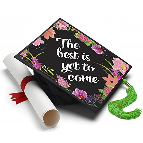Best is Yet to Come - Grad Cap Tassel Topper