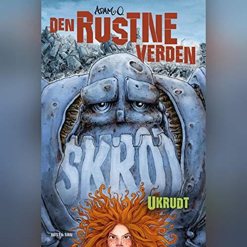 Den rustne verden - Ukrudt cover art