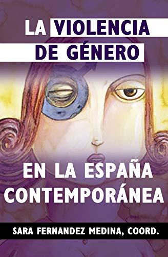 La violencia de género en la España contemporánea