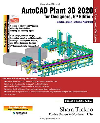 AutoCAD Plant 3D 2020 for Designers, 5th Edition