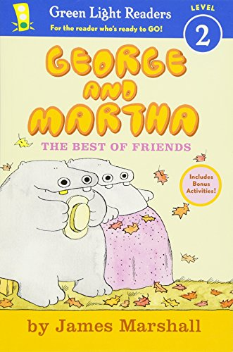 George and Martha: The Best of Friends Early Reader (Green Light Readers Level 2)