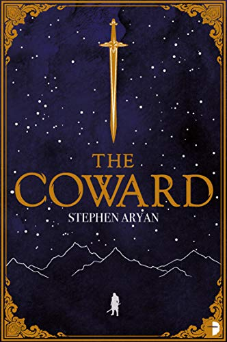 The Coward: Book I of the Quest for Heroes by [Stephen Aryan]