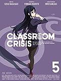 Classroom☆Crisis 5(完全生産限定版)[Blu-ray/ブルーレイ]