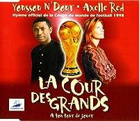 YOUSSOU N'DOUR AXELLE RED-LA COUR DES... -CDS-
