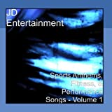 Sports Anthems, Fitness, And Performance Songs - Volume 1 by JD Entertainment