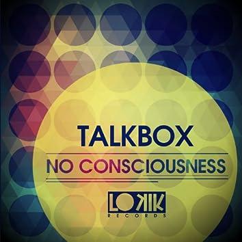 No Consciousness