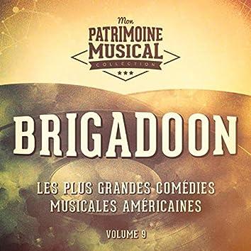 Les plus grandes comédies musicales américaines, Vol. 9 : Brigadoon