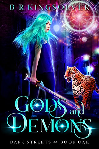 Gods and Demons: An Urban Fantasy (Dark Streets Book 1) (English Edition)