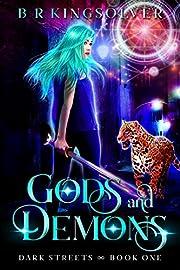 Gods and Demons: An Urban Fantasy (Dark Streets Book 1)