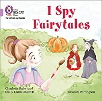 I Spy Fairytales Big Book: Band 00/Lilac (Collins Big Cat Phonics for Letters and Sounds)