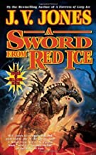 A Sword from Red Ice: Book Three of Sword of Shadows by Jones, J. V.(December 30, 2008) Mass Market Paperback
