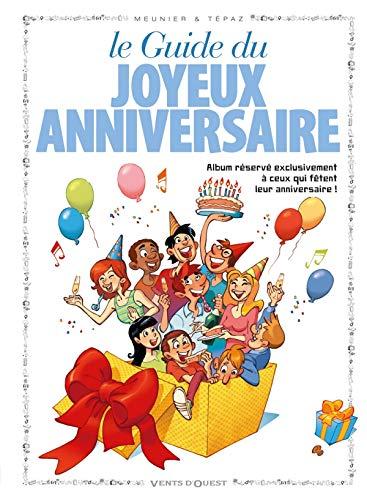 Les Guides en BD - Tome 14: Joyeux anniversaire