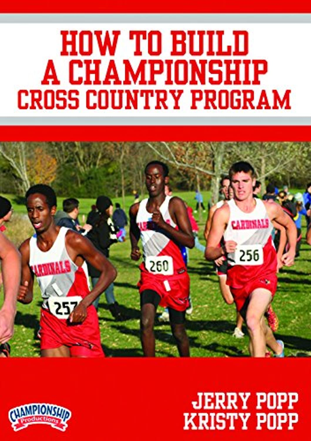Jerry Popp  How to Build a Championship Cross Country Program