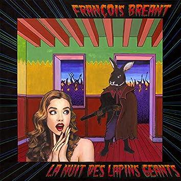 La nuit des lapins géants (feat. Jean-Lou Descamps, Nicolas Guéret, Thomas Dalle, Daniel Beaussier, Christian Martinez)