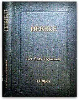 The Rugs and Textiles of Hereke: A Documentary Account of the History of Hereke Court Workshop to Model Factory