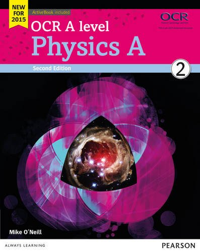 OCR A level Physics A Student Book 2 + ActiveBook (OCR GCE Science 2015)