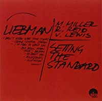 Setting The Standard by Dave Liebman Quartet (2013-05-10)