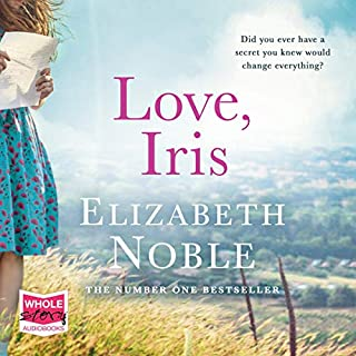 Love, Iris                   By:                                                                                                                                 Elizabeth Noble                               Narrated by:                                                                                                                                 Gabrielle Glaister                      Length: 15 hrs and 26 mins     1 rating     Overall 2.0