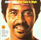Songtexte von John Holt - The Tide Is High: Anthology 1962 to 1979