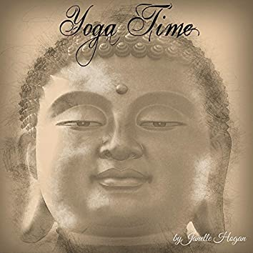 Yoga Time – Easy Listening Ambient Music for Yoga, Reiki, Tai Chi and Tantra, Love & Peace