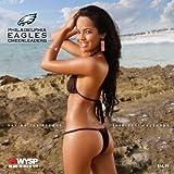 2011 Philadelphia Eagles Cheerleaders Calendar by Philadelphia Eagles Cheerleaders (2010-07-15)