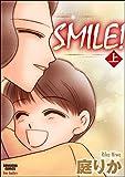 ★【100%ポイント還元】【Kindle本】SMILE! 上巻 (ぶんか社コミックス)が特価!