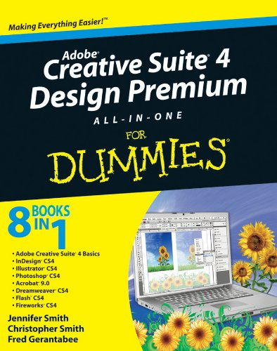 Adobe Creative Suite 4 Design Premium All-in-One For Dummies (English Edition)