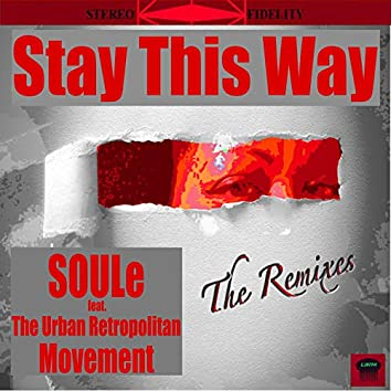 Stay This Way (The Remixes)